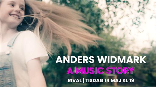 Bild för Anders Widmark - A Music Story, 2019-05-14, Rival
