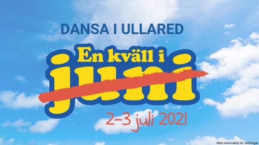 Bild för EN KVÄLL I JUNI 2021 - Dansa i Ullared, 2021-07-02, Hedevi IP
