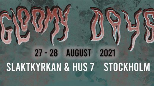 Bild för Gloomy Days Festival - Weekend, 2021-08-27, Slaktkyrkan