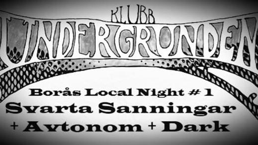 Bild för Svarta Sanningar + Avtonom + Dark, 2021-10-29, Klubb Undergrunden
