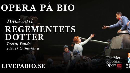 Bild för Regementets dotter  – The Met Live HD, 2019-03-02, Kulturhuset i Svalöv