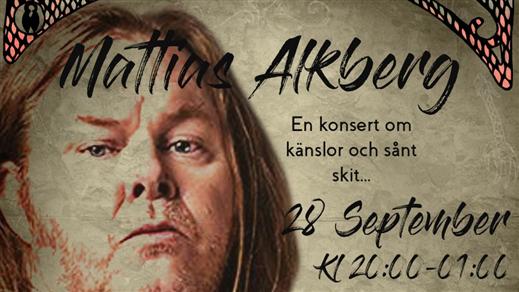 Bild för Om känslor och sånt skit  //  Mattias Alkberg, 2019-09-28, Klubb Undergrunden