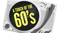 A touch of the 60's 19 maj kl 19.00