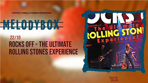 Bild för ROCKS OFF - The Ultimate ROLLING STONES Experience, 2021-10-22, Melody Box