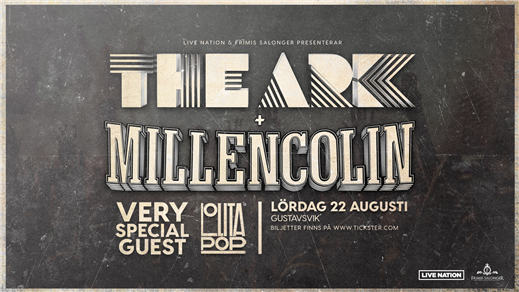 Bild för The Ark + Millencolin + Lolita Pop, 2020-08-22, Gustavsvik
