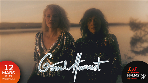 Bild för Good Harvest, 2020-03-12, Halmstad Live