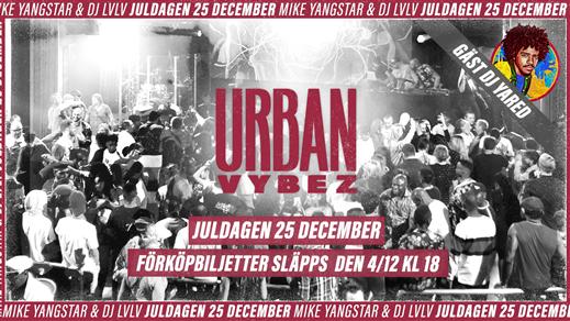 Bild för URBAN VYBEZ Juldagen, 2019-12-25, Interpool Uppsala
