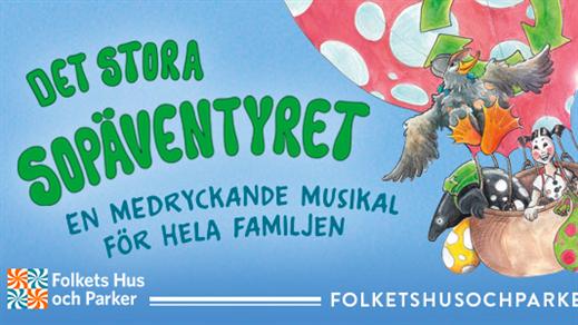 Bild för Det stora sopäventyret, 2019-08-02, Rotundan Folkparken, Värnamo
