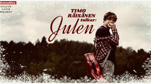 Bild för TIMO RÄISÄNEN TOLKAR JULEN, 2018-12-20, Plan B