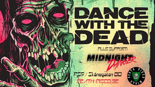 Bild för Dance With The Dead & Midnight Danger, 2017-08-25, PSB BAR