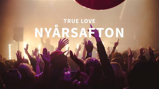 Bild för True Love Nyårsafton, 2019-12-31, Auktionsverket Kulturarena