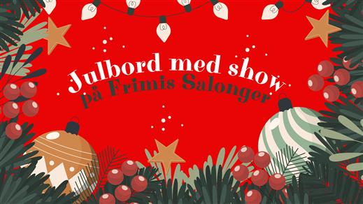 Bild för Julshow - The Bäst med Janssons Frestelser, 2021-11-26, Frimis Salonger Örebro