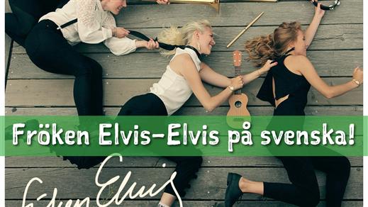 Bild för Fröken Elvis på Blädingegården, 2018-11-16, Blädingegården