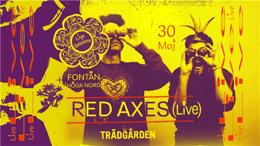 Bild för LIVE Sessions: Red Axes + Fontän, 2019-05-30, Trädgården