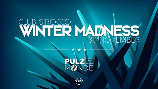 Bild för Pulz Du Monde  (Winter Madness) - Sirocco Takeover, 2018-11-30, Club Sirocco