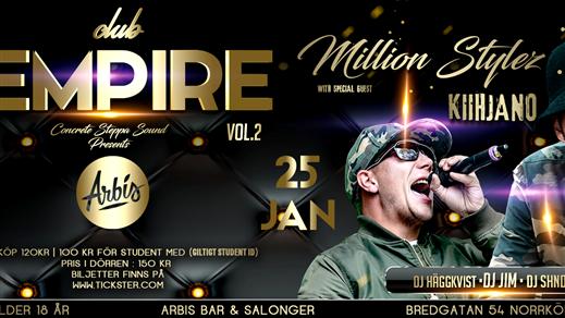 Bild för Club Empire - Million Stylez & Kiihjano, 2019-01-25, Arbis Bar & Salonger