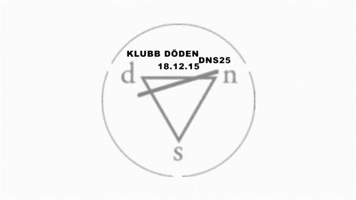 Bild för Klubb Döden: DNS25, 2018-12-15, Inkonst