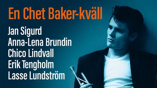 Bild för Chet Baker Night: Brundin & Sigurd med Lindvall, 2020-04-25, Folk Å Rock