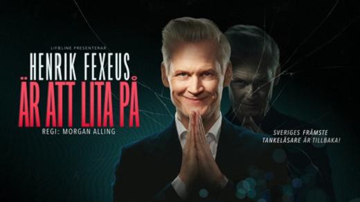 Bild för Henrik Fexeus är att lita på, 2022-02-19, Hjalmar Bergman Teatern