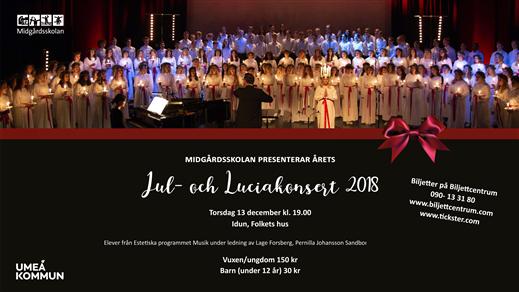 Bild för Midgårdsskolans Jul och Luciakonsert, 2018-12-13, Idun, Umeå Folkets Hus