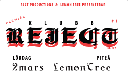 Bild för Klubb Reject, 2019-03-02, LemonTree