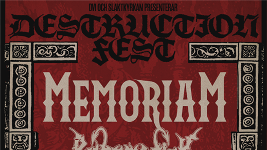 Bild för DESTRUCTION FEST - Memoriam / Runemagick + support, 2019-02-01, Slaktkyrkan