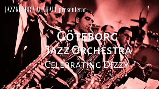 Bild för Jazzklubb Vauxhall: GJO - Celebrating Dizzy, 2019-11-04, Contrast Public House, Tredje Långgatan 16