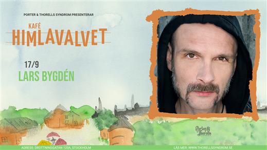 Bild för Lars Bygdén, 2021-09-17, Kafé Himlavalvet