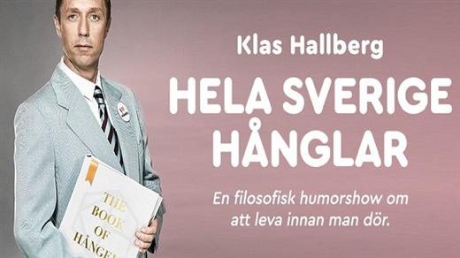 Bild för Klas Hallberg - Hela Sverige hånglar, 2018-03-21, Teatersalongen, Storsjöteatern