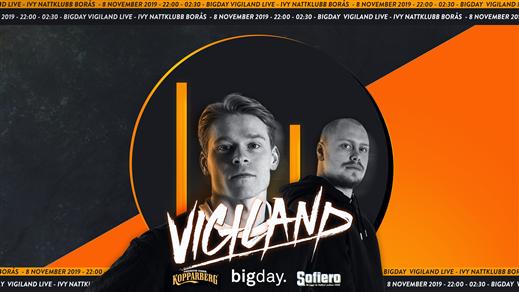 Bild för Bigday - Vigiland - Borås (Live), 2019-11-08, IVY, Borås