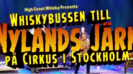 Bild för Whiskybussen till Nylands Järn på Cirkus, 2020-05-21, Cirkus