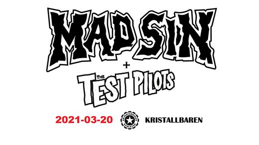 Bild för Mad Sin + The Test Pilots, 2021-03-20, Nöjesfabriken