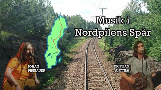 Bild för Musik i Nordpilens spår, 2021-05-31, Online