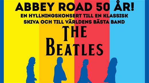 Bild för Abbey Road 50 år - Hyllning till The Beatles, 2020-03-14, Hörsalen Norrköping