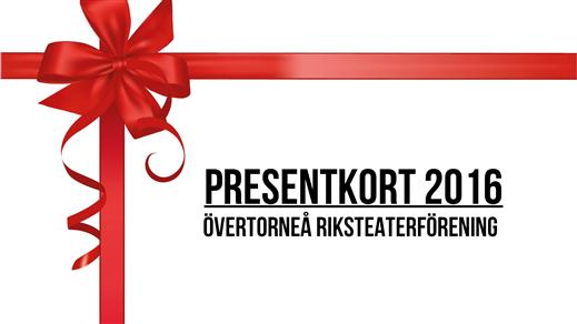Bild för Presentkort valfri föreställning 2016, 2016-01-01, Folkets Hus, Övertorneå