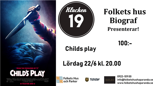 Bild för Child's Play, 2019-06-22, Biosalongen Folkets Hus