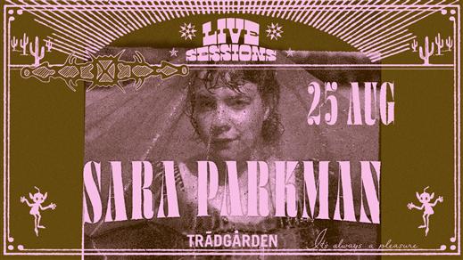 Bild för Sara Parkman, 2021-08-25, Trädgården