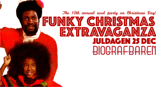Bild för FUNKY CHRISTMAS EXTRAVAGANZA 2016!, 2016-12-25, Biografbaren