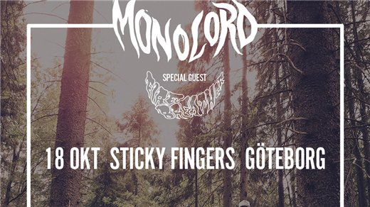 Bild för Monolord + Support : Firebreather, 2019-10-18, Sticky Fingers