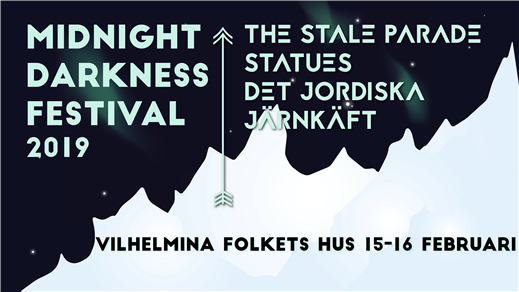 Bild för Midnight Darkness Festival, 2019-02-15, Nöjesgården