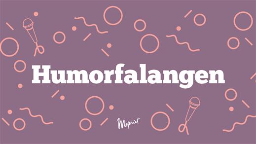 Bild för Humorfalangen — 23/10, 2018-10-23, Mejeriet