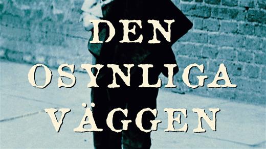 Bild för SOPPTEATER - DEN OSYNLIGA VÄGGEN 12/11, 2018-11-12, Clio, Folkets Hus Kulturhuset