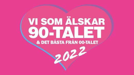 Bild för Vi som älskar 90-talet - Gävle, 2022-07-09, Gasklockorna