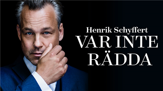Bild för Var inte rädda-Standup show Henrik Schyffert, 2018-03-10, Folkan Teater
