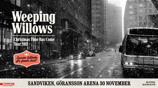 Bild för Weeping Willows, 2019-11-30, Göransson Arena / Konsert