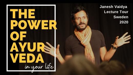 Bild för Föreläsningsturné Power of Ayurveda -Janesh Vaidya, 2020-02-11, Sverige