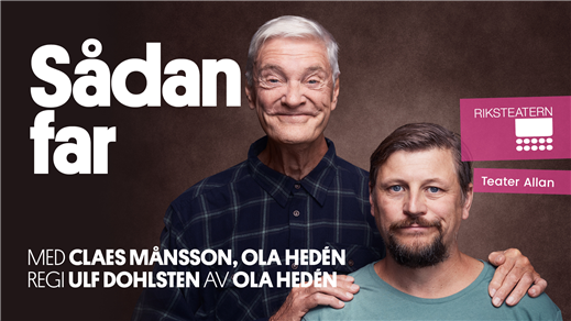 Bild för Sådan far, 2021-11-13, Nordanåteatern