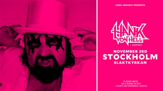 Bild för Hank von Hell - Pretty decent tour 2018, 2018-11-03, Slaktkyrkan