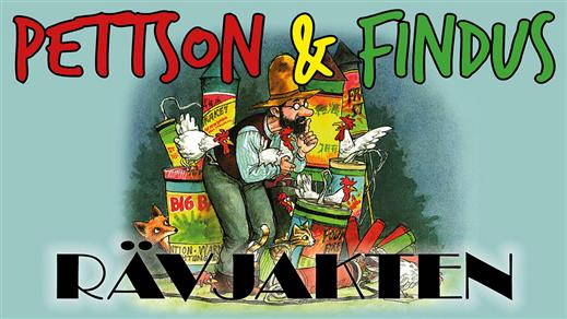 Bild för INSTÄLLT: Pettson & Findus - Rävjakten 13.00, 2020-04-26, UKK - Stora salen