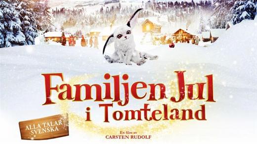 Bild för Familjen Jul i Tomteland (Sv. tal), 2016-11-27, Kulturhuset i Svalöv